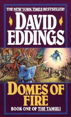 Domes of Fire By Eddings, David