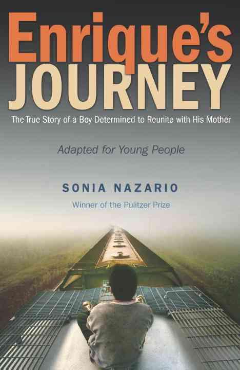 Enrique's Journey By Nazario, Sonia