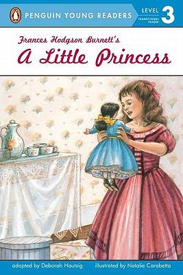A Little Princess By Hautzig, Deborah/ Carabetta, Natalie (ILT)/ Burnett, Frances Hodgson