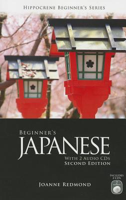 Beginner's Japanese With 2 Audio Cds By Redmond, Joanne